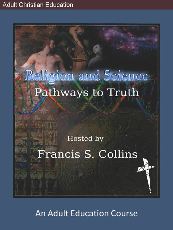Religion and Science: Pathways to Truth