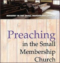 preaching in the small membership church