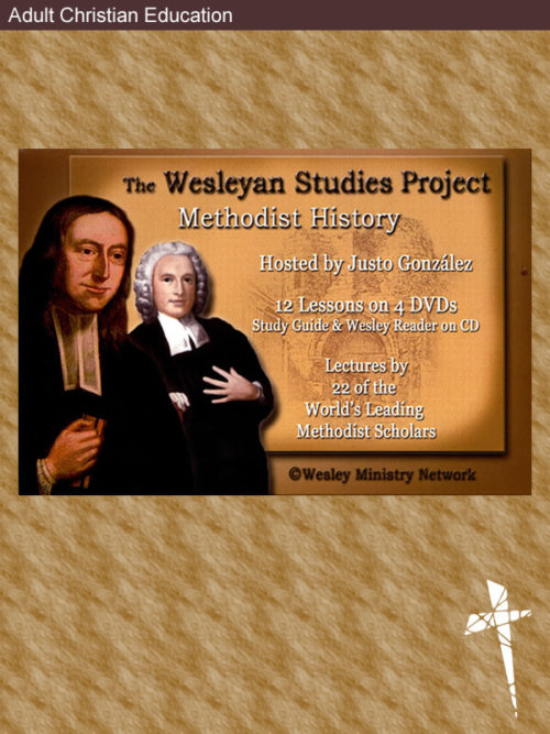 Wesleyan Studies Project — Series I: Methodist History
