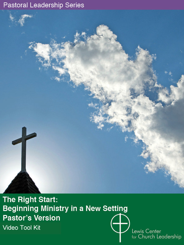 The Right Start: Beginning Ministry in a New Setting — Pastor's Version Video Tool Kit cover featuring a photo of a church steeple and cross against a blue sky
