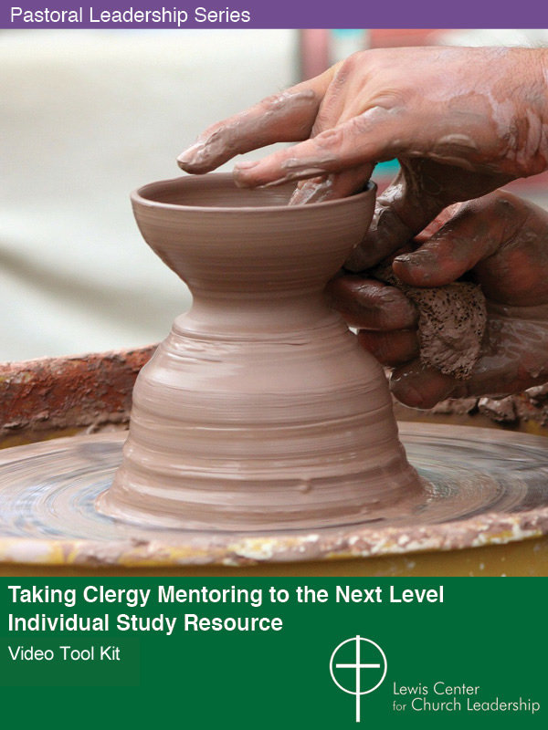 Taking Clergy Mentoring to the Next Level: Individual Study Version Video Tool Kit