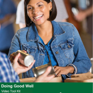 Doing Good Well Video Tool Kit cover featuring a smiling woman packing groceries at a food drive