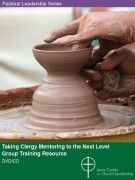Taking Clergy Mentoring To The Next Level: Group Training Version cover