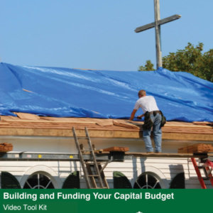 Building and Funding Your Annual Financial Campaign Video Tool Kit cover featuring a photo of a worker on a scaffold repairing a church roof