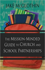 Cover of Jake McGlothin's book on Church and School Partnership