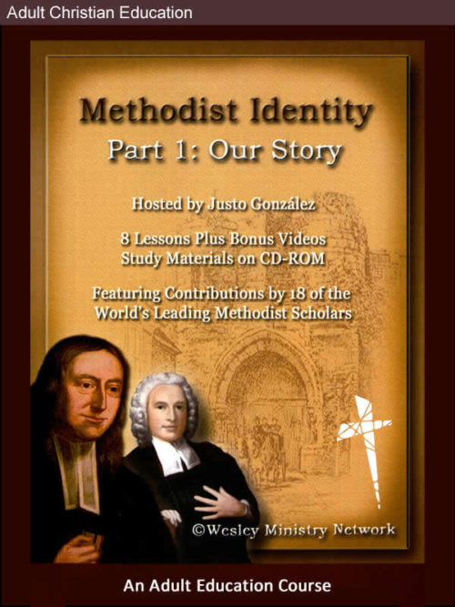 Methodist Identity — Part 1: Our Story