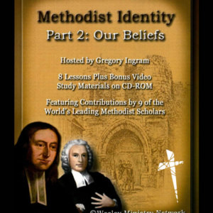 Methodist Identity — Part 2: Our Beliefs back cover