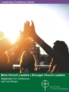 More Church Leaders | Stronger Church Leaders