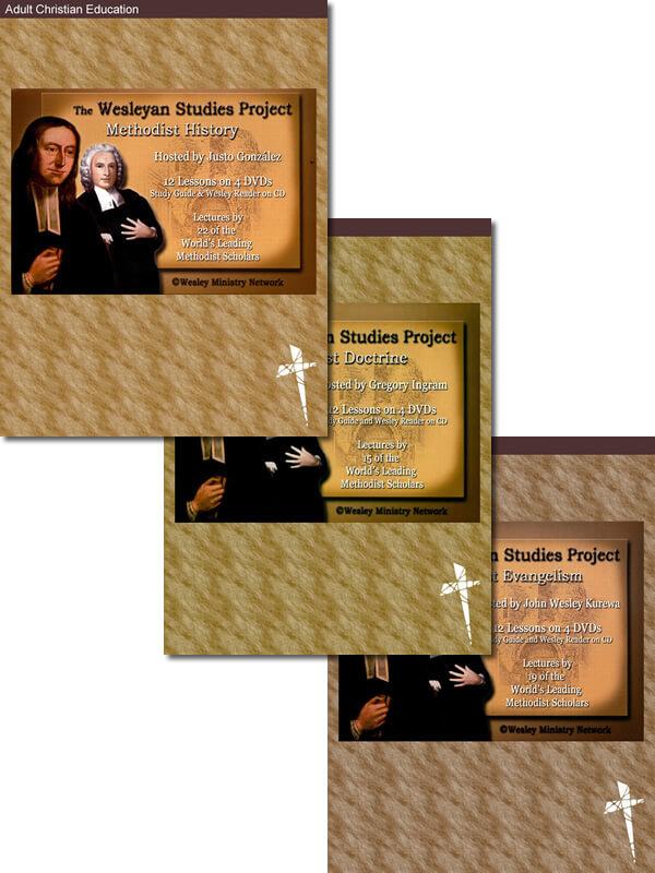 Wesleyan Studies Project Bundle — History, Doctrine, and Evangelism