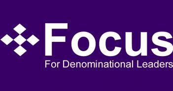 Focus: For Denominational Leaders