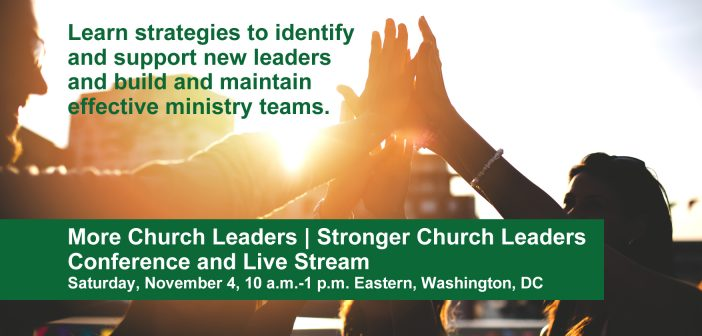 Register today for More Church Leaders | Stronger Church Leaders Conference and Live Stream