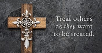 The Platinum Rule: Treat others as they want to be treated