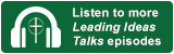 Listen to more Leading Ideas Talks episodes