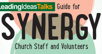 Leading Ideas Talks — Synergy: A Leadership Guide for Church Staff and Volunteers