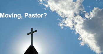 Moving, Pastor?