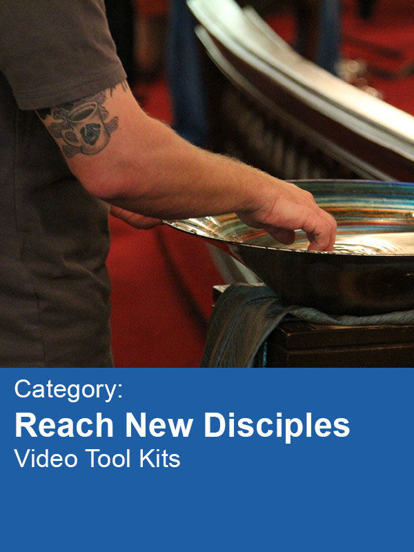 Category: Reach New Disciples Video Tool Kits