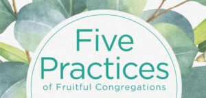 Revisiting the Five Practices