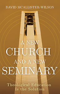 A New Church and a New Seminary book cover