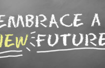 EMBRACE A NEW FUTURE! written in chalk
