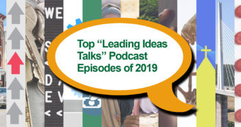Top Leading Ideas Talks podcast episodes of 2019