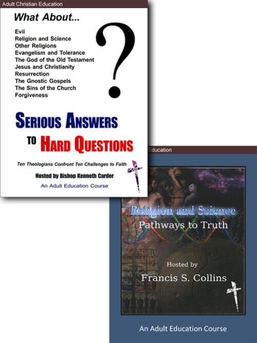 Study bundle: Serious Answers to Hard Questions and Religion and Science — Pathways to Truth
