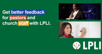 Get better feedback for pastors and staff with LPLI.