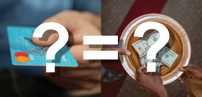 Photo of a credit card versus an offering plate