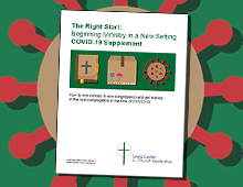 Th Right Start: Beginning Ministry in a New Setting — COVID-19 Supplement