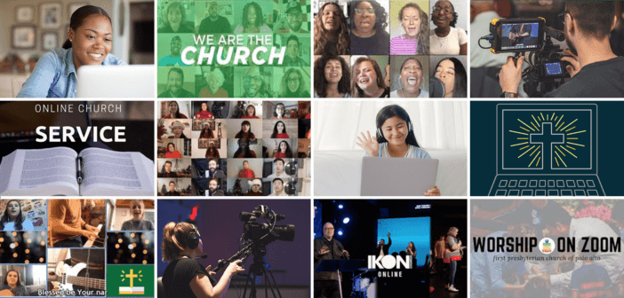 Examples of digital worship from several different churches