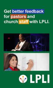 Get better feedback for pastors and church staff with LPLI